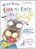 Even My Ears Are Smiling Michael Rosen