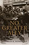 No Greater Ally: The Untold Story of Poland's Forces in World War II (General Military)