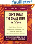 Don't Sweat the Small Stuff in Love:...