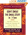 Don't Sweat the Small Stuff in Love:...