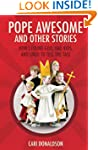 Pope Awesome and Other Stories