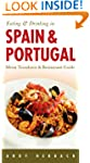 Eating & Drinking in Spain & Portugal...
