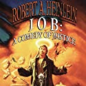 Job: A Comedy of Justice (       UNABRIDGED) by Robert A. Heinlein Narrated by Paul Michael Garcia