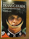 Travelling the Trans Canada (Travel books)