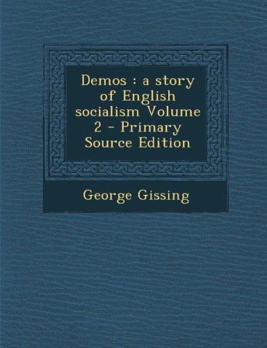 Demos: A Story of English Socialism Volume 2