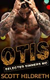 OTIS: Selected Sinners MC Romance