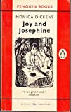 Joy and Josephine (0140011684) by Monica Dickens