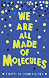 Susin Nielsen We Are All Made of Molecules