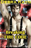 Breaking Fire Code