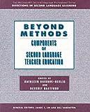 Beyond methods : components of second language teacher education /