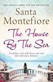 The House By the Sea Santa Montefiore