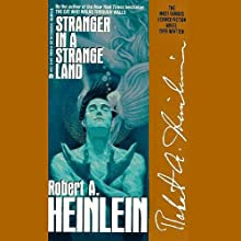 Stranger in a Strange Land Audiobook by Robert A. Heinlein Narrated by Christopher Hurt