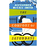 The Comfort of Saturdays: An Isabel Dalhousie Novelpar Alexander McCall Smith