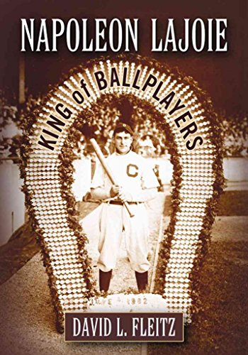 napoleon-lajoie-king-of-ballplayers-by-david-l-fleitz-published-july-2013