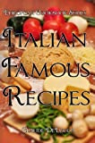 European Cookbook Series: Italian Famous Recipes