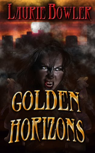 Golden Horizons (Moon Rising #3)
