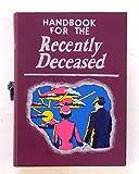 Handbook for the Recently Deceased- book hideaway box. Hidden compartment.