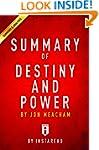 Summary of Destiny and Power: by Jon...