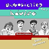 img - for Unsolicited Advice Vol. 2: Medical Edition (Volume 2) book / textbook / text book