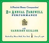 A Prairie Home Companion: The 2nd Annual Farewell Performance