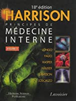 Harrison : Principes de médecine interne en 2 volumes