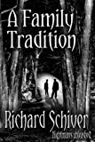 img - for A Family Tradition book / textbook / text book