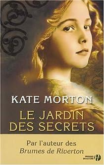 Le Jardin des Secrets par Kate Morton