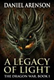 img - for A Legacy of Light (The Dragon War, Book 1) book / textbook / text book