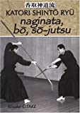 naginata, bo, so-jutsu
