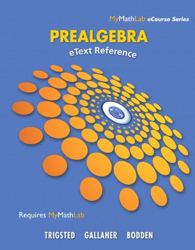 eText Reference for Trigsted/Gallaher/Bodden Prealgebra
