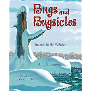 Bugs and Bugsicles: Insects in the Winter
