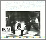 ECM Touchstones: Lookout For Hope by Bill Frisell (2008-08-26)
