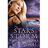Star&#39;s Storm: Lords of Kassis Book 2 ~ S. E. Smith