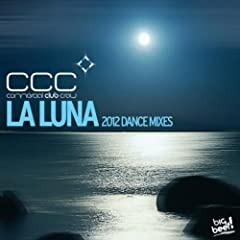La Luna (2012 Dance Mixes)