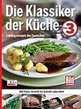 Die Klassiker der Küche, Band 3: Lieblingsrezepte der Deutschen