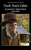 Uncle Toms Cabin (Wordsworth Classics)