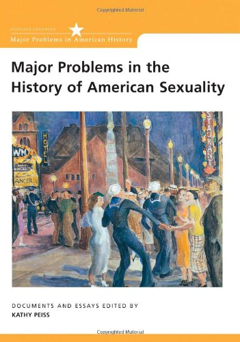 Major Problems in the History of American Sexuality:...