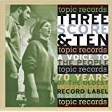 Three Score & Ten: A Voice to the People: 70 Years of the Oldest Independent Record Label in Great Britainby Various Artists