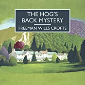 The Hog's Back Mystery | Freeman Wills Crofts