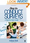 How to Conduct Surveys: A Step-by-Ste...