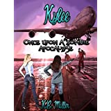 Once Upon a Zombie Apocalypse - Kylee (Once Upon a Zombie Apocalypse Serial Novellas)