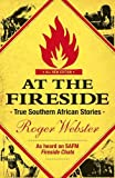img - for At the Fireside: True Southern African Stories book / textbook / text book