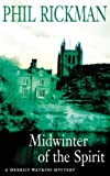 Phil Rickman Midwinter of the Spirit (Merrily Watkins Mysteries)