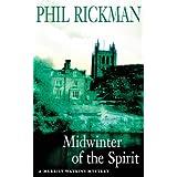 Midwinter of the Spirit (A Merrily Watkins Mystery) ~ Phil Rickman