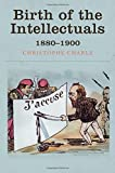 img - for Birth of the Intellectuals: 1880-1900 book / textbook / text book