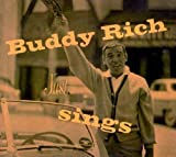 echange, troc Buddy Rich, Phil Moore - Buddy Rich Just Sings - The Voice Is Rich