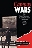 img - for Campus Wars: The Peace Movement At American State Universities in the Vietnam Era book / textbook / text book