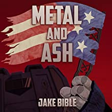 Metal and Ash: Apex, Volume 3 (       UNABRIDGED) by Jake Bible Narrated by Julie Hoverson