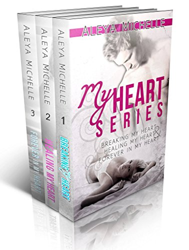 My Heart Series boxed set by Aleya Michelle