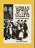img - for Woman of the Valleys: the story of Mother Shepherd of Abedare book / textbook / text book